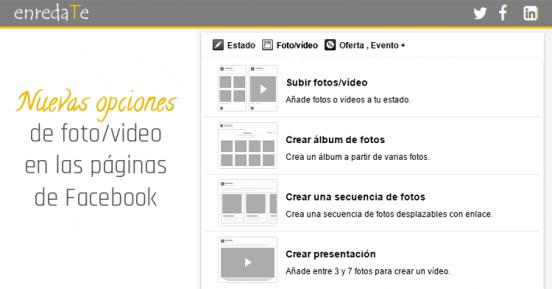 Nuevas opciones de foto / vídeo en las páginas de Facebook